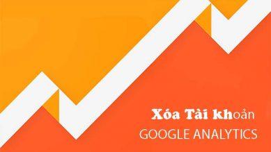 Hướng dẫn xóa tài khoản Google Analytics